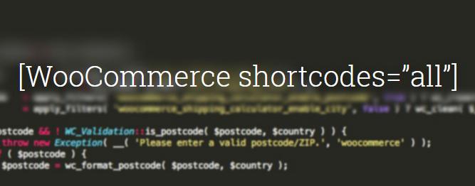 Cum sa folosesti WooCommerce shortcodes