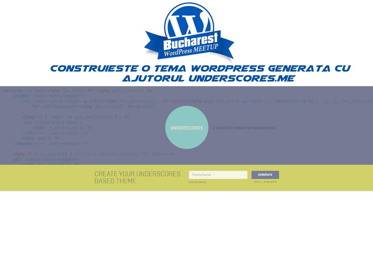 Cum sa faci o tema WordPress generata de site-ul Underscores.me